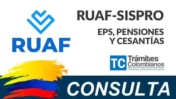 RUAF Consulta afiliación a EPS, Pensiones y Cesantías
