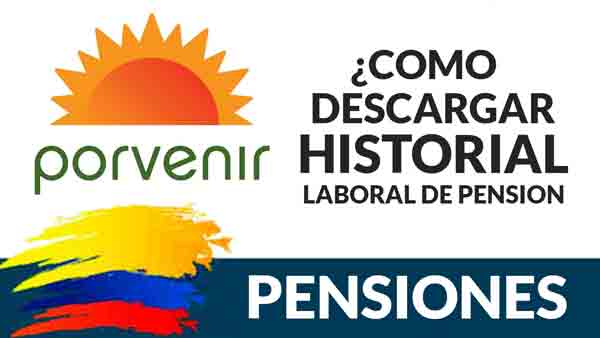 como-descargar-historial-laboral-de-pensiones-de-porvenir